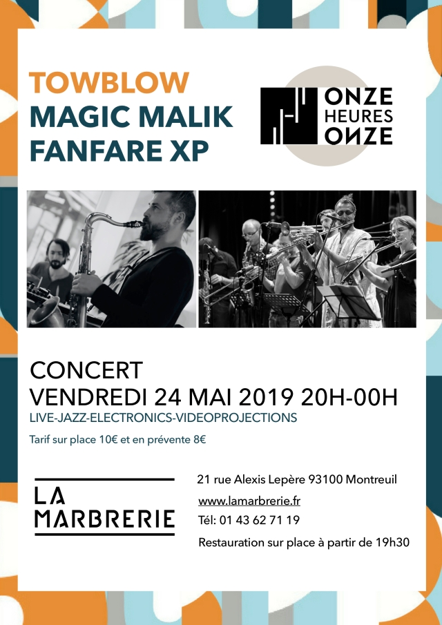 Affiche Towblow - Magic Malik Fanfare XP 24 mai